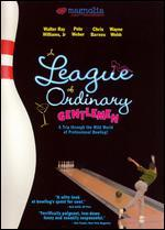 A League of Ordinary Gentlemen