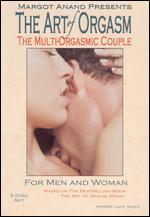 The Art of Orgasm for Men and Women: The Multi-Orgasmic Couple