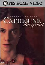 Catherine the Great: Empress of Russia