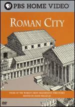 David Macaulay's World of Ancient Engineering: Roman City