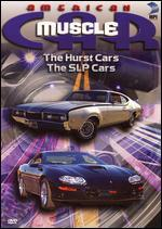 American MuscleCar: The Hurst Cars/The SLP Cars