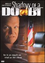 Shadow of a Doubt - Brian Dennehy