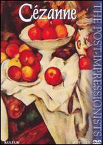 The Post-Impressionists: Cezanne
