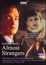 Almost Strangers - Stephen Poliakoff