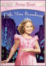 Shirley Temple Collection: Little Miss Broadway, Vol. 3 - Irving Cummings