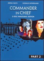 Commander in Chief, Part 2 - Inaugural Edition [2 Discs]