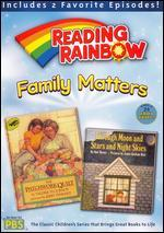 Reading Rainbow: Family Matters
