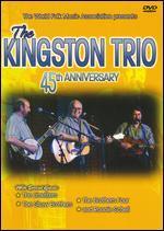 The Kingston Trio: 45th Anniversary