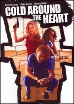 Cold Around the Heart - John Ridley