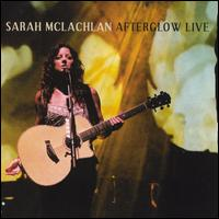 Afterglow Live [CD/DVD] - Sarah McLachlan