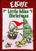 Eloise: Little Miss Christmas