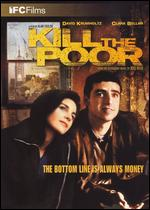 Kill the Poor - Alan Taylor