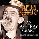An Ashtray Heart: Toronto Broadcast 1981