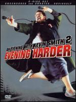 An Evening with Kevin Smith 2: Evening Harder [2 Discs]