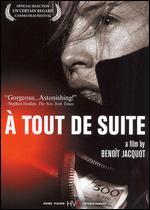 A Tout de Suite - Beno�t Jacquot
