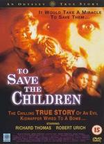 To Save the Children