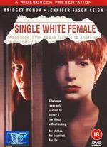 Single White Female - Barbet Schroeder