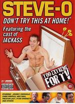 Steve-O-Don't Try This at Home [Featuring Cast of Jackass]