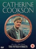 Catherine Cookson's The Fifteen Streets - David Wheatley