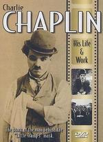 Charlie Chaplin: His Life & Work
