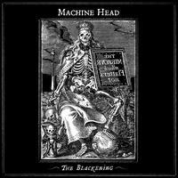 The Blackening - Machine Head