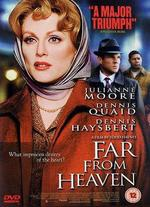 Far from Heaven - Todd Haynes