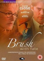Brush With Fate - Brent Shields