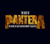 The Best of Pantera: Far Beyond the Great Southern Cowboys' Vulgar Hits! [Bonus DVD] - Pantera