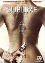 Sublime (Unrated)