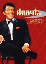 Dean Martin: That's Amor� - David Leaf; John Scheinfeld