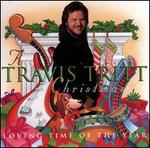 A Travis Tritt Christmas: Loving Time of the Year
