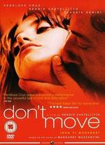 Don't Move - Sergio Castellitto
