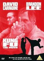 Kung Fu: The Movie - Richard Lang
