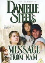 Danielle Steel's 'Message From Nam'