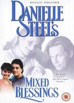 Danielle Steel's 'Mixed Blessings' - Bethany Rooney