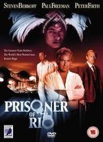 Prisoner of Rio - Lech Majewski