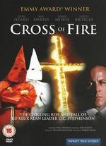 Cross of Fire [Import Anglais]