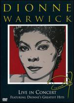 Dionne Warwick: Live in Concert - Featuring Dionne's Greatest Hits