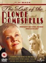 The Last of the Blonde Bombshells [Region 2-Non Usa Format] [Uk Import]