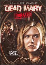 Dead Mary (Unrated)