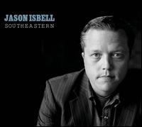 Southeastern - Jason Isbell