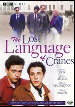 The Lost Language of Cranes - Nigel Finch