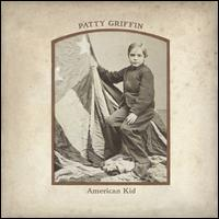 American Kid [Bonus DVD] - Patty Griffin