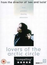 Lovers of the Arctic Circle [Dvd] [1998]