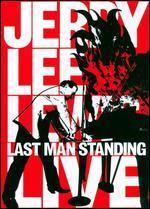 Jerry Lee Lewis: Last Man Standing - Live