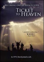 Ticket to Heaven - Ralph L. Thomas