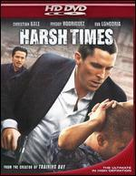 Harsh Times [HD]