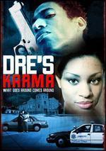 Dre's Karma