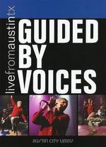 Live From Austin TX: Guided by Voices