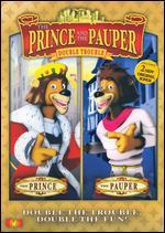 The Prince and the Pauper: Double Trouble